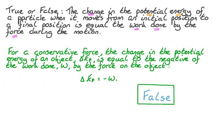 Identifying Whether the Statement on Potential Energy is Correct