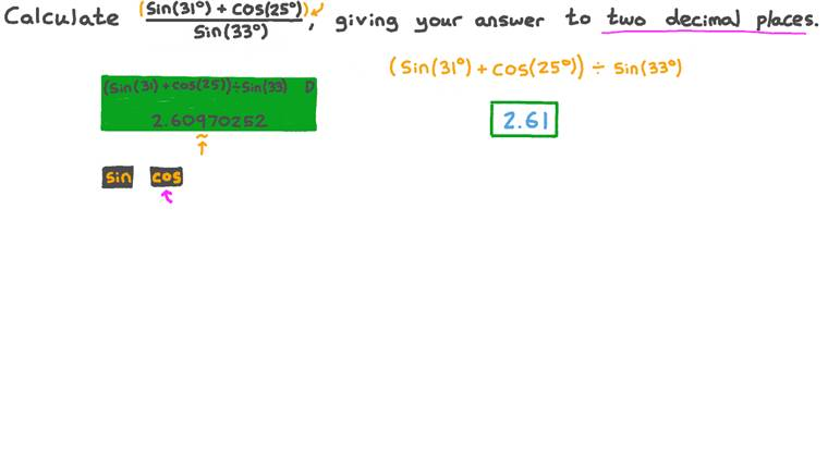 Using a Calculator to Evaluate an Expression Involving Values of Trigonometric Functions