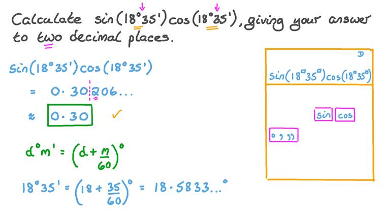 Calculating the Product of the Sine and Cosine Function of Given Angles